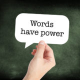 Words have power written on a speechbubble